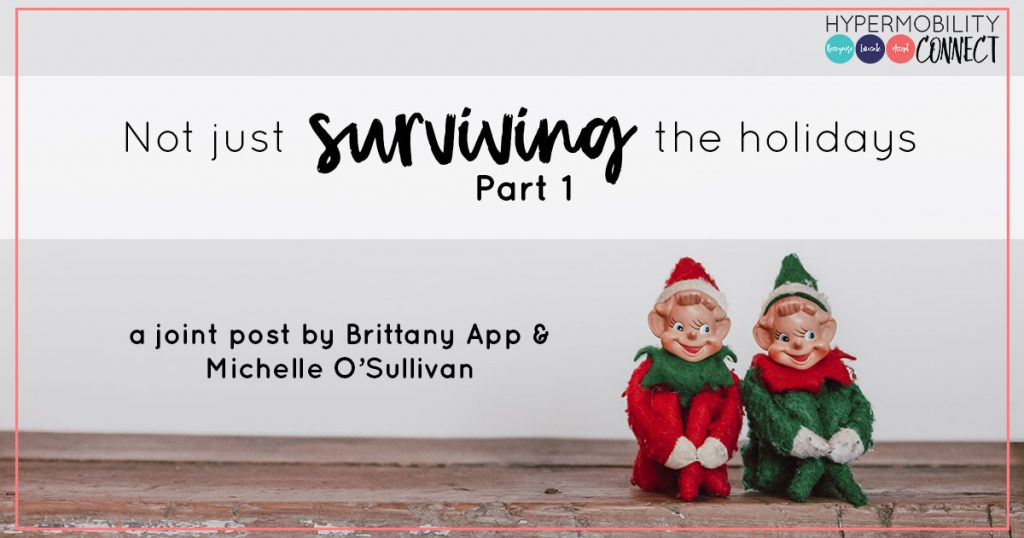 Not just surviving the holidays: Part 1